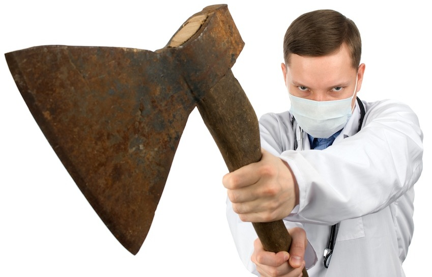 Dentist with axe